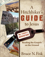 A Hitchhiker's Guide to Jesus