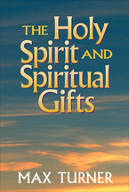 The Holy Spirit and Spiritual Gifts, Revised Edition