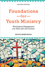Foundations for Youth Ministry, 2nd Edition