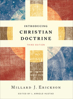 Introducing Christian Doctrine, 3rd Edition