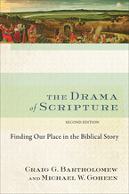 The Drama of Scripture, 2nd Edition