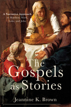 The Gospels as Stories