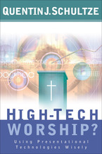 High-Tech Worship?