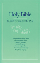 Holy Bible English Version for the Deaf