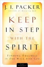 Keep in Step with the Spirit, Revised and Enlarged Edition
