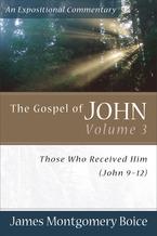 The Gospel of John, Volume 3