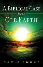 A Biblical Case for an Old Earth
