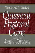 Classical Pastoral Care, Volume 2