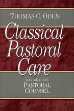 Classical Pastoral Care, Volume 3