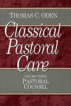 Classical Pastoral Care, Volume 3