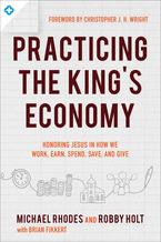 Practicing the King's Economy