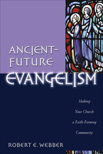 Ancient-Future Evangelism