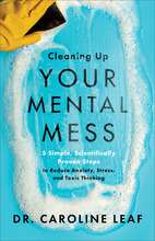 Cleaning Up Your Mental Mess