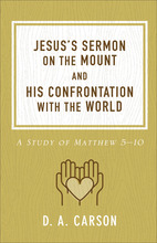Jesus's Sermon on the Mount and His Confrontation with the World, Repackaged Edition