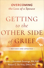 Getting to the Other Side of Grief, Revised and Updated Edition