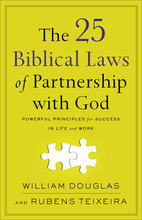 The 25 Biblical Laws of Partnership with God