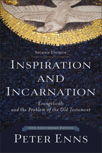Inspiration and Incarnation, 2nd Edition