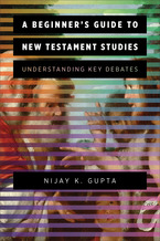 A Beginner's Guide to New Testament Studies