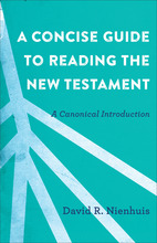 A Concise Guide to Reading the New Testament
