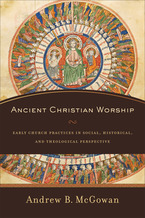 Ancient Christian Worship