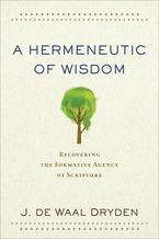A Hermeneutic of Wisdom