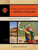 Encountering the Book of Psalms, 2nd Edition