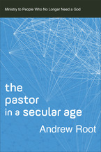 The Pastor in a Secular Age