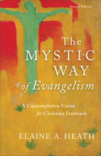 The Mystic Way of Evangelism, 2nd Edition