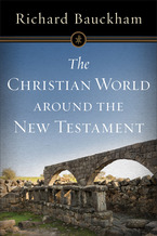 The Christian World around the New Testament