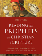 Reading the Prophets as Christian Scripture