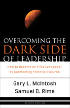 Overcoming the Dark Side of Leadership, Revised Edition