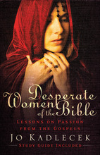 Desperate Women of the Bible