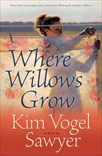Where Willows Grow