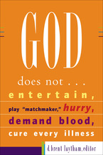 God Does Not...