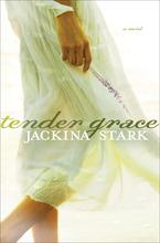 Tender Grace