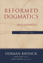 Reformed Dogmatics, Volume 1