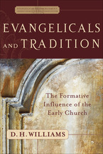 Evangelicals and Tradition