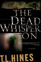 The Dead Whisper On