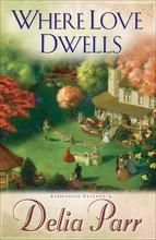 Where Love Dwells