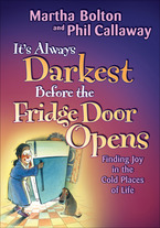 It's Always Darkest Before the Fridge Door Opens
