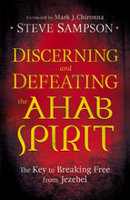 Discerning and Defeating the Ahab Spirit