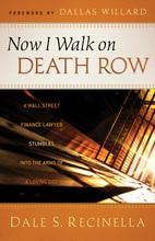 Now I Walk on Death Row