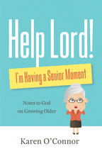 Help, Lord! I'm Having a Senior Moment, Repackaged Edition