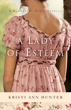 A Lady of Esteem