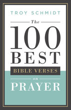 The 100 Best Bible Verses on Prayer