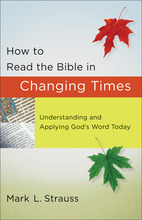 How to Read the Bible in Changing Times