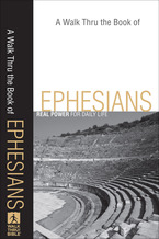 A Walk Thru the Book of Ephesians