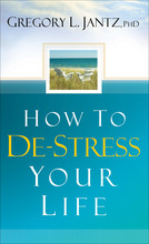 How to De-Stress Your Life