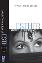 A Walk Thru the Book of Esther
