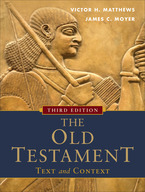 The Old Testament: Text and Context, 3rd Edition